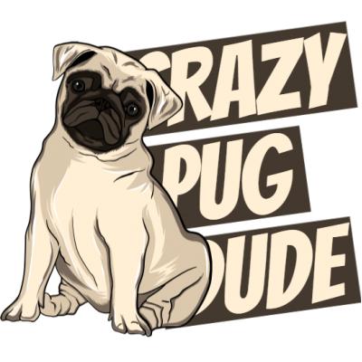 2c2484e7 Crazy pug dude T shirt design   Tshirt-Factory